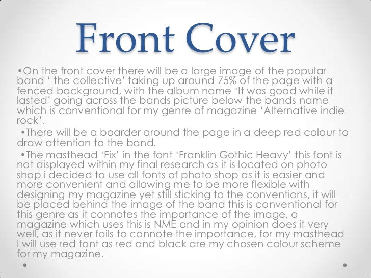 Front Cover•On the front cover there will be a large image of the popularband ' the collective' taking up around 75% of th...