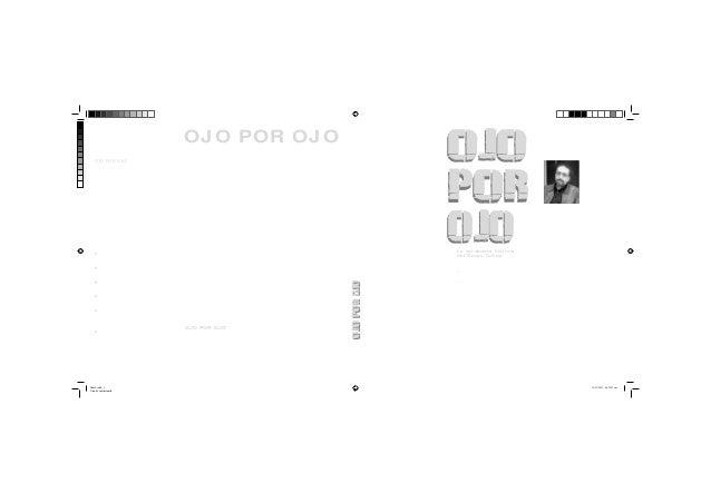 OJO POR OJO  UMBERTO JARA  La verdadera historia del grupo colina  libro2.indd 1 Cian de cuatricromía  OJO POR OJO es una ...