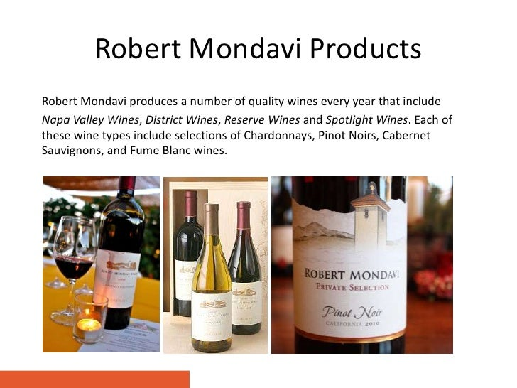 mondavi wines competitive threats essay Korbel wines case analysis essay threats - 1) it in winemaking industry is still in its infancy wine and old world wines gallo wines mondavi wines competitive threats italian wines (viticulture) sula's wines pestle analysis of the wine industry.