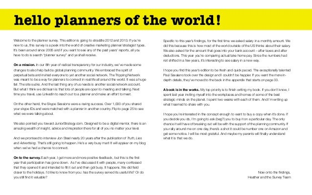 hello planners of the world!Welcome to the planner survey. This edition is going to straddle 2012 and 2013. If you'renew t...