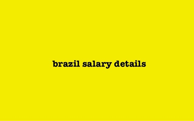 brazil salary details