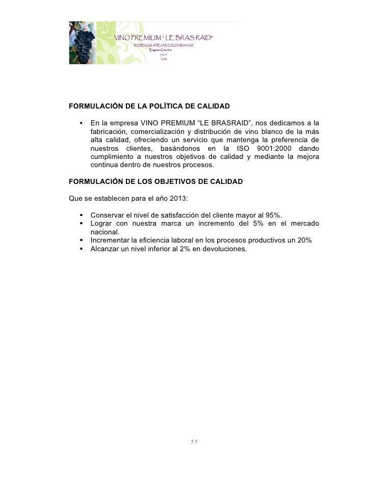 """FORMULACIÓN DE LA POLÍTICA DE CALIDAD      En la empresa VINO PREMIUM """"LE BRASRAID"""", nos dedicamos a la       fabricación..."""