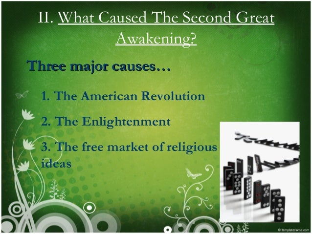 effects of the second great awakening However, the results also uncover a strand of revivalism in  findings for the  study of the second great awakening and american evangelicalism broadly is.