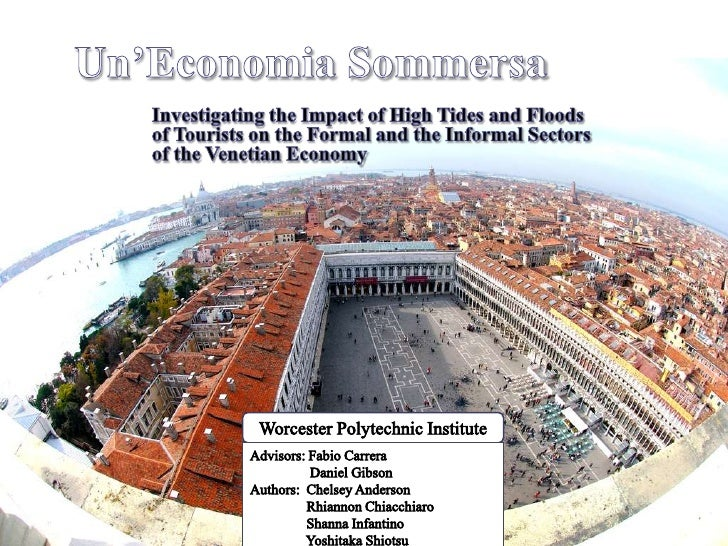 Un'Economia Sommersa<br />Investigating the Impact of High Tides and Floods of Tourists on the Formal and the Informal Sec...