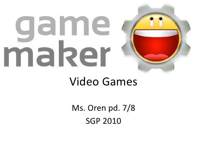 Video Games  Clayton Wang Ms. Oren pd. 7/8    SGP 2010