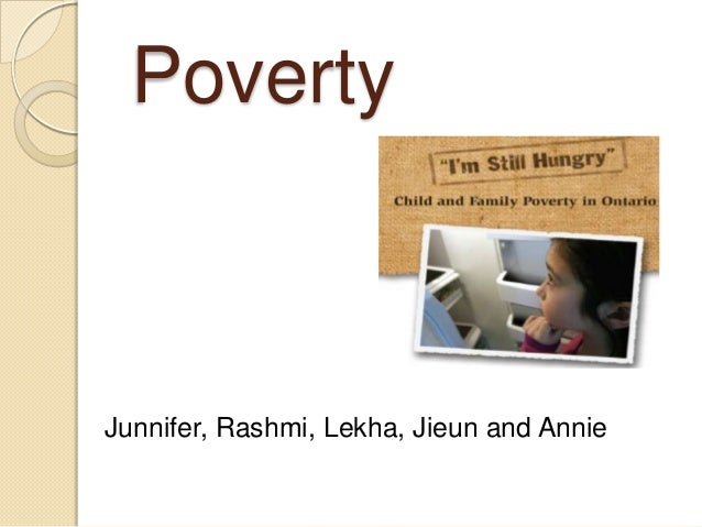 PovertyJunnifer, Rashmi, Lekha, Jieun and Annie