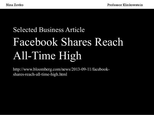 Nina Zovko  Professor Klinkowstein  Selected Business Article  Facebook Shares Reach All-Time High http://ww...