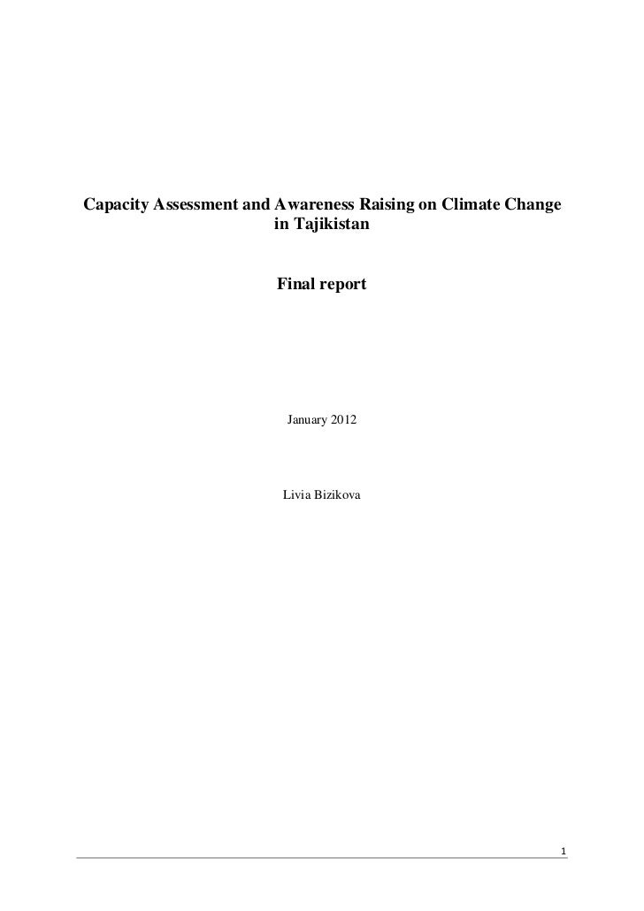 Capacity Assessment and Awareness Raising on Climate Change                        in Tajikistan                       Fin...