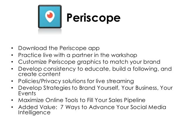 Power and Purpose of Periscope and Live Streaming for Your Biz