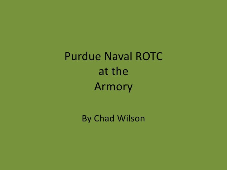 Purdue Naval ROTCat the Armory<br />By Chad Wilson<br />