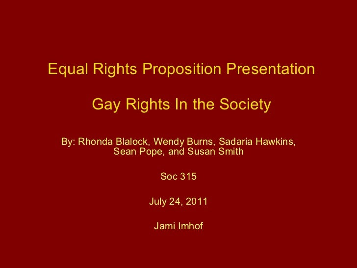soc 315 equal rights proposition Updated soc 315 week 3 equal rights proposition outline paper do you need help with your school visit wwwlindashelpcom to learn about the great services.