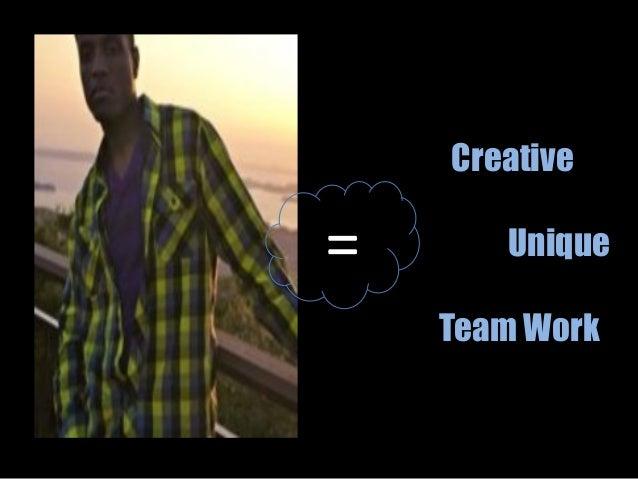 Creative Unique Team Work =