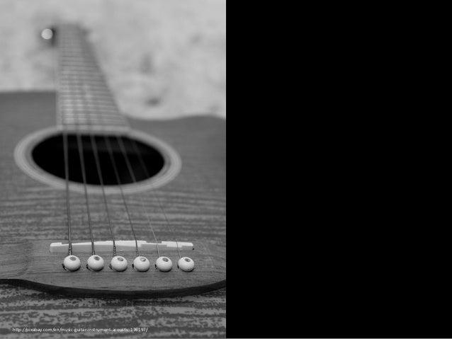 "h""p://pixabay.com/en/music-‐guitar-‐instrument-‐acousEc-‐176197/"