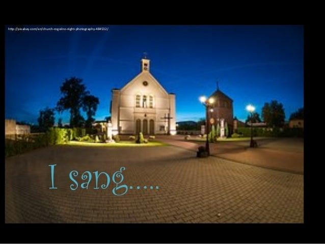 """I sang….. h""""p://pixabay.com/en/church-‐rogoźno-‐night-‐photography-‐484532/"""