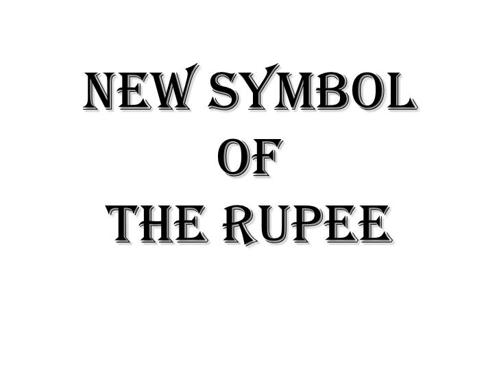 New symbol of the rupee<br />