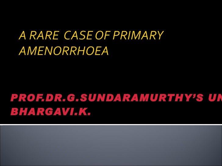 PROF.DR.G.SUNDARAMURTHY'S UNIT BHARGAVI.K.