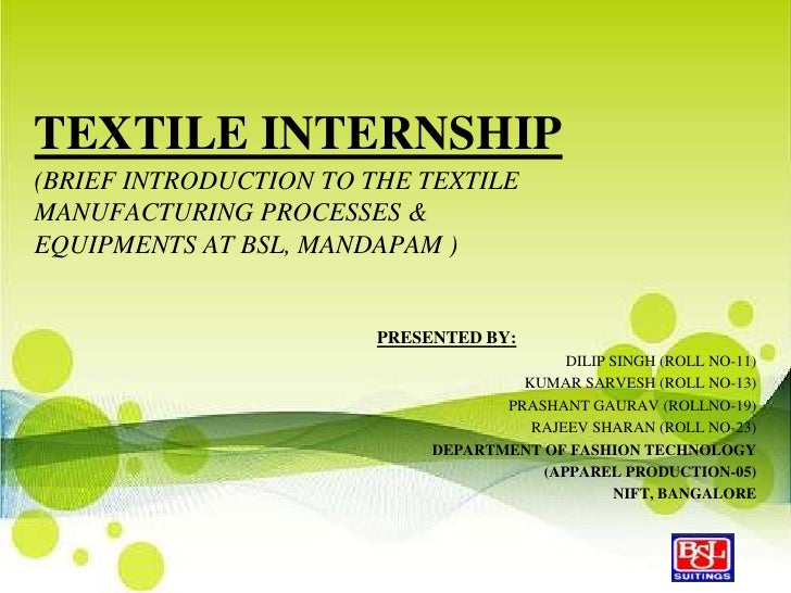 TEXTILE INTERNSHIP(BRIEF INTRODUCTION TO THE TEXTILEMANUFACTURING PROCESSES &EQUIPMENTS AT BSL, MANDAPAM )                ...