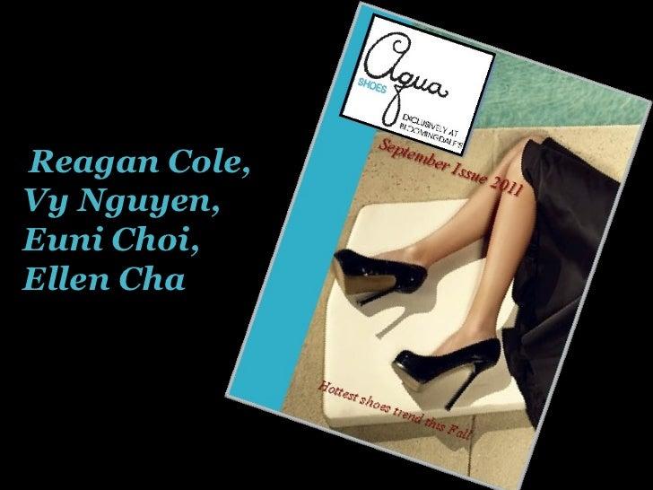 Reagan Cole, Vy Nguyen, Euni Choi,  Ellen Cha