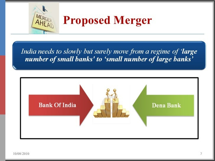 mergers in banking industry of india In 1960s, the indian banking industry had turned into an efficient tool to facilitate  the development of the indian economy at the same time,.