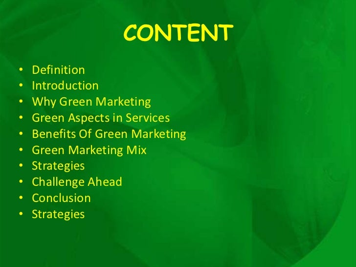 benefits of green marketing Importance in the modern market green marketing is a way to use the  environmental benefits of a product or service to promote sales many consumers  will.