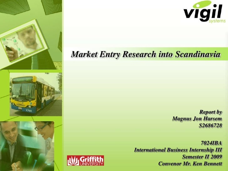 Market Entry Research into Scandinavia                                              Report by                             ...
