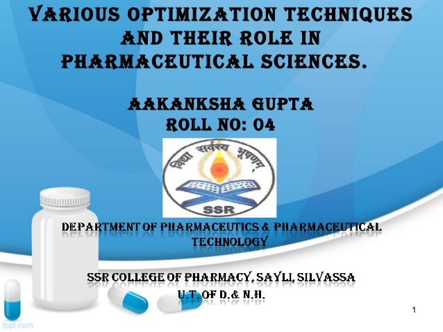 Various optimization techniques       and their role in  pharmaceutical sciences .        aakanksha gupta           roll n...