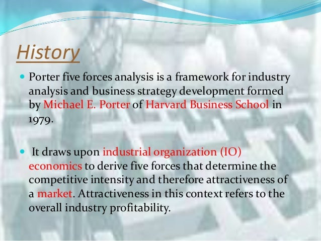 michael porters five forces model of performing the industry analysis The five forces model was developed by michael e porter to help companies assess the nature of an industry's competitiveness and develop corporate strategies accordingly the framework allows a business to identify and analyze the important forces that determine the profitability of an industry .