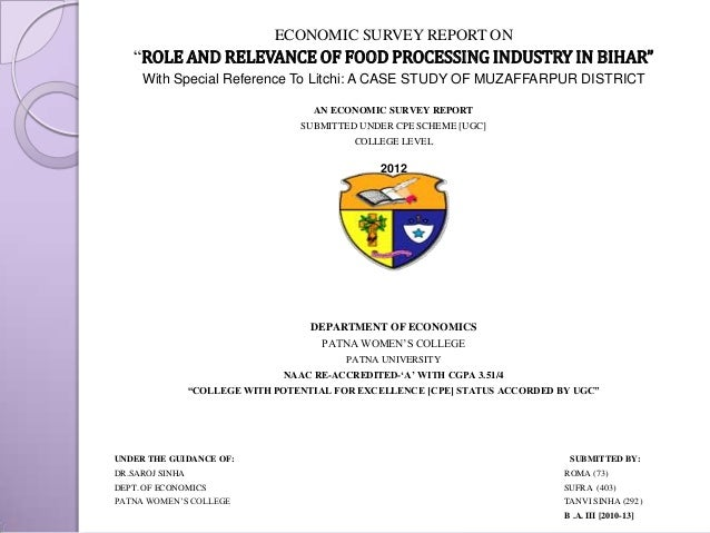 """ECONOMIC SURVEY REPORT ON """"ROLE AND RELEVANCE OF FOOD PROCESSING INDUSTRY IN BIHAR"""" With Special Reference To Litchi: A CA..."""
