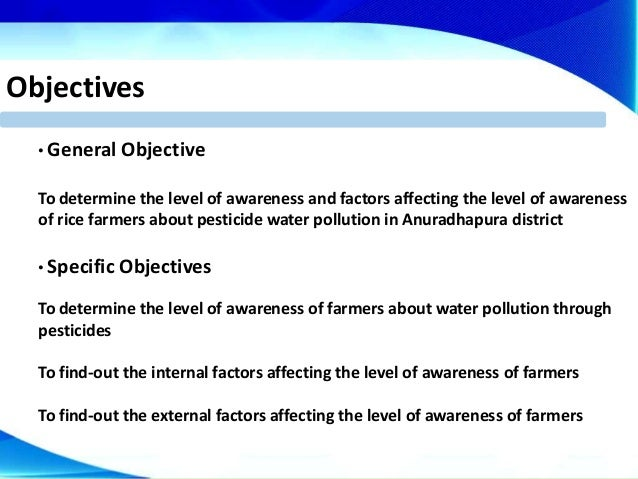 objectives of water pollution A water quality objectives and goals established by the project the water quality objective of the project was to reduce the amount of sediment, sediment related pollutants, and animal.