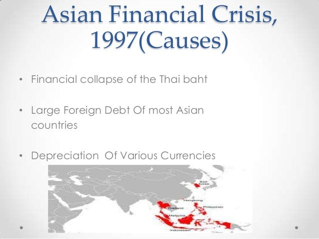 Causes Of Asian Financial Crisis