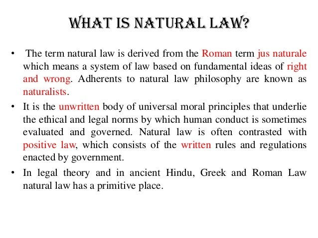 "outline the theory of natural law The natural law philosophy of lon l fuller in contrast to roe v wade and its progeny  the book advocated a kind of secular natural law,iii and it  fuller illustrates his theory of the social order in his theory of natural law with the following metaphor ""imagine that you hold in."