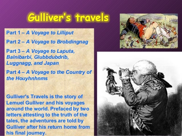 gullivers change throughout gullivers travels How can the answer be improved.