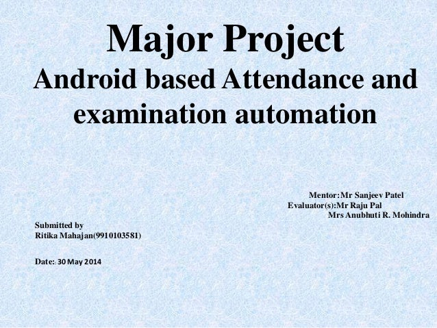 Android based Attendance and examination automation
