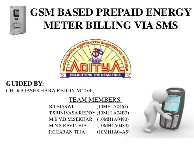 GSM BASED PREPAID ENERGY METER BILLING VIA SMS