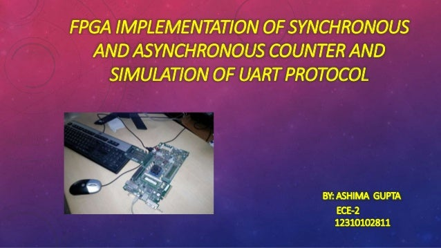 FPGA implementation of synchronous and asynchronous counter