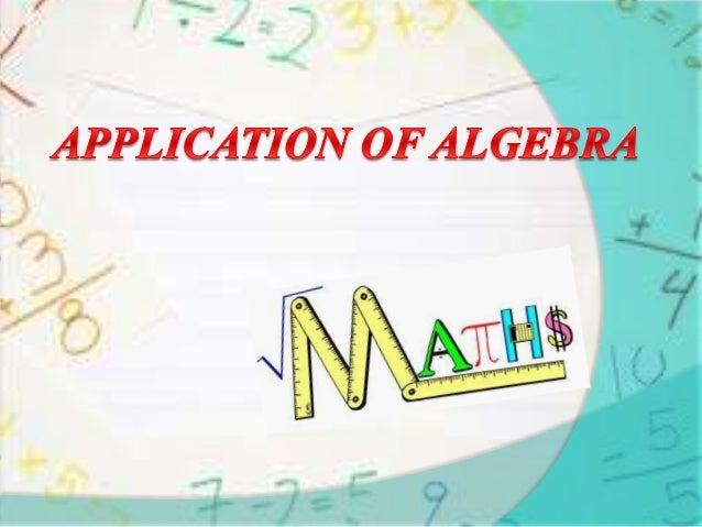 Content   What Is Algebra ?   Why Algebra is important in your life ?   History of Algebra