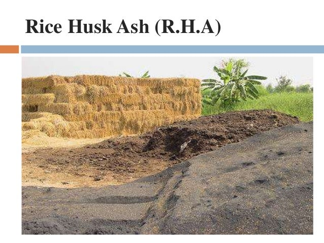 Physical And Chemical Properties Of Rice Husk Ash