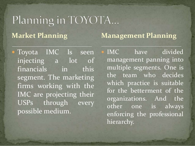 planning function of management at toyota Toyota makes changes to organizational structure toyota tags: business management j strategic production planning group the operations management the quality control dept and some functions of the production engineering planning div and the vehicle planning & production engineering.