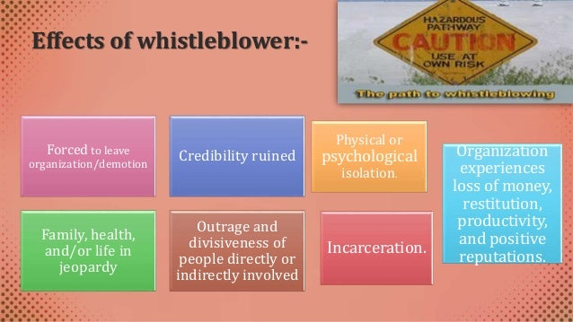 disadvantages of whistle blowing The dangers of encouraging whistleblowing the cons of encouraging whistleblowing at work include the potential for reputational damage to the business, particularly if the exposure occurs in the public domain.