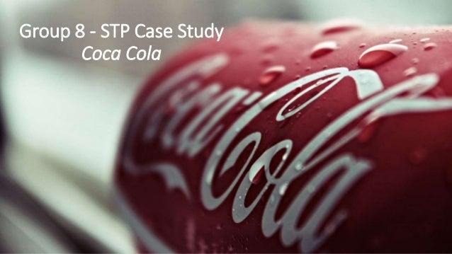 Group 8 - STP Case Study Coca Cola