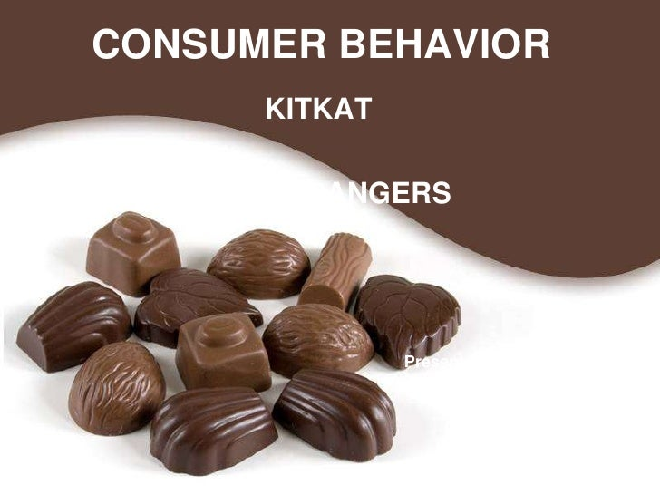 CONSUMER BEHAVIOR      KITKAT   POWER RANGERS               Presented to: Sir Faizan Baloch                  Presented by:...