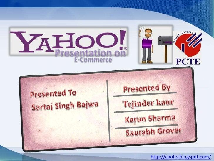 Presentation on<br />E-Commerce <br />Presented To<br />Presented By<br />Sartaj Singh Bajwa<br />Tejinder kaur<br /> Karu...