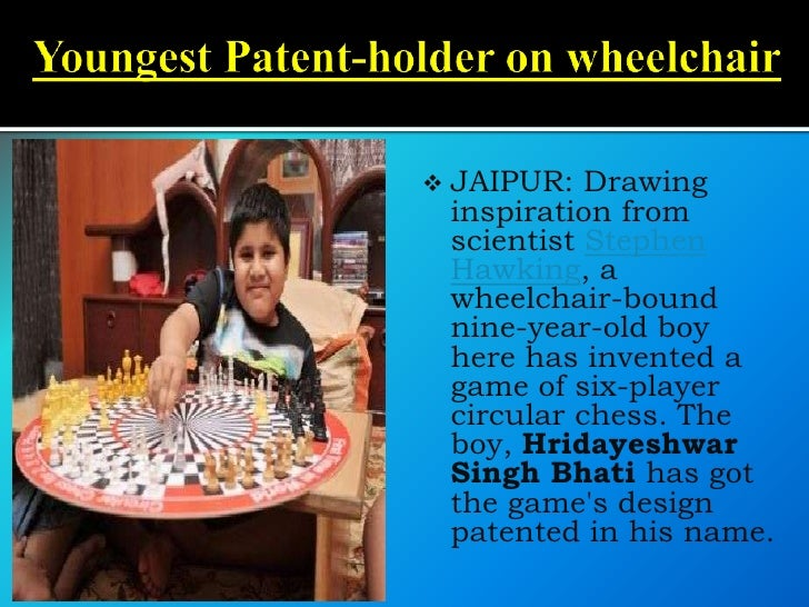  JAIPUR:  Drawing inspiration from scientist Stephen Hawking, a wheelchair-bound nine-year-old boy here has invented a ga...