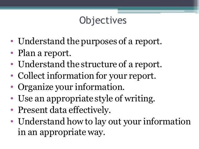 Purpose of report writing ppt