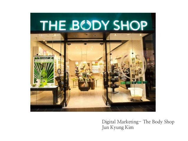 Digital Marketing- The Body Shop Jun Kyung Kim