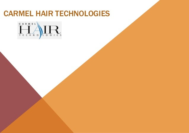 CARMEL HAIR TECHNOLOGIES