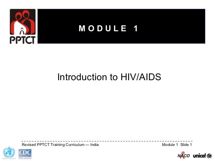 Introduction to HIV/AIDS M O D U L E  1