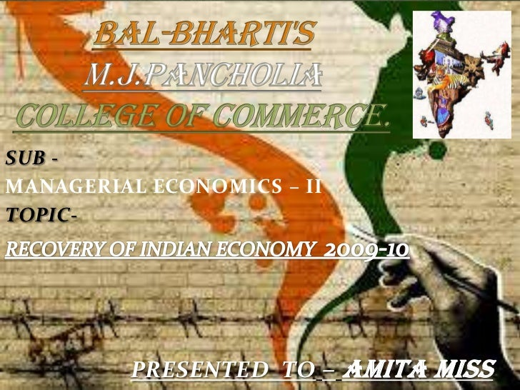 SUB -MANAGERIAL ECONOMICS – IITOPIC-         PRESENTED TO – AMITA MISS