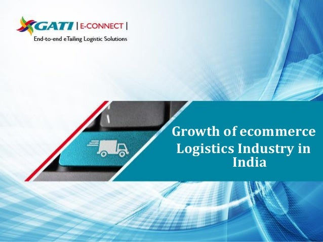 Growth of ecommerce Logistics Industry in India