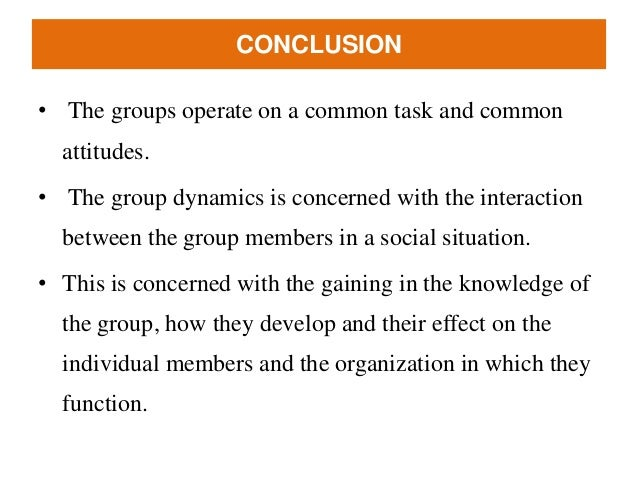 factors that influence group effectiveness Factors influence their existence and development how members of groups ( forsyth, 2010, p27) in general, teams are studied within organizations in terms of their effectiveness and efficiency whereas they schematically, the main external and internal factors which influences group dynamics are: natural factors and.